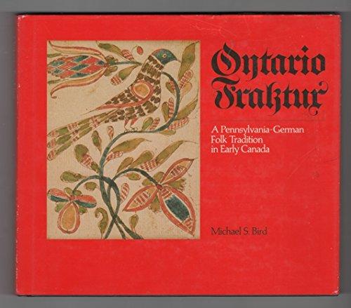 9780919880085: Ontario Fraktur: A Pennsylvania-German Folk Tradition in Early Canada