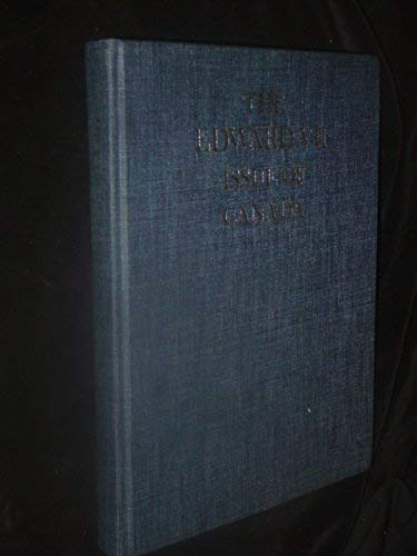 The Edward VII Issue of Canada: A: George C. Marler