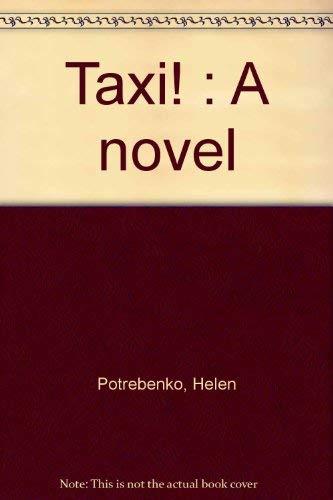 9780919888029: Taxi! : A novel