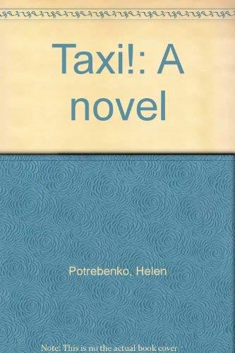 9780919888036: Taxi!: A novel