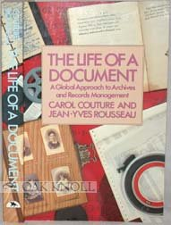 The life of a document: A global approach to archives and records management: Couture, Carol