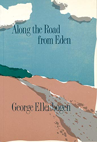 9780919890947: Along the Road from Eden