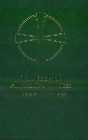 9780919891272: Book of Alternative Services of the Anglican Church of Canada