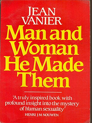 9780919891364: Man and Woman He Made Them