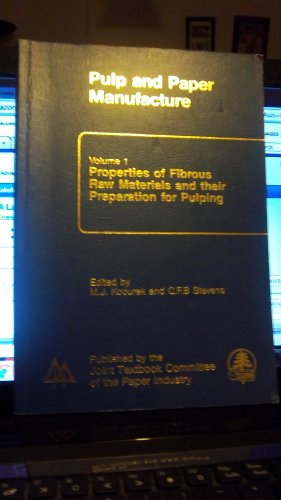 Properties of Fiberous Raw Materials and their: Stevens, Charles F.