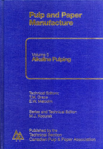 9780919893719: Pulp and Paper Manufacture: Alkaline Pulping (Pulp and Paper Manufacture Series)