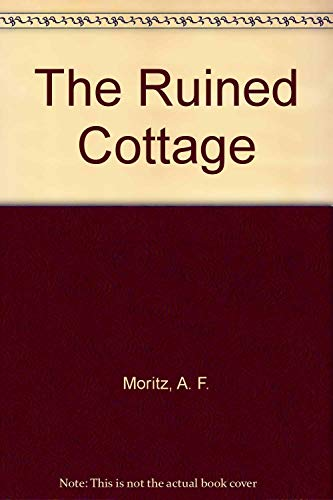 THE RUINED COTTAGE