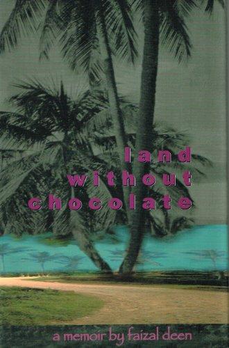9780919897670: Land Without Chocolate: A Memoir