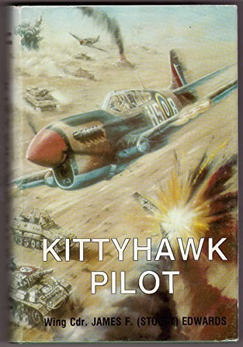 9780919899100: KITTYHAWK PILOT: WING COMMANDER JF EDWARDS.