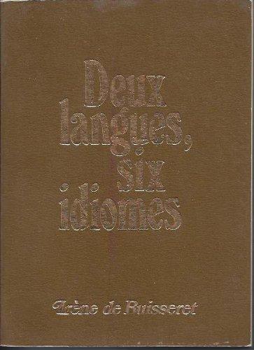 9780919904019: Deux langues, six idiomes