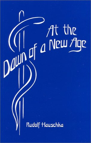 9780919924253: At the Dawn of a New Age: Memoirs of a Scientist