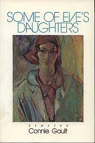 SOME of EVE'S DAUGHTERS Stories The McCort Fiction Series 3: Gault, Connie