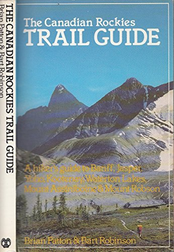 9780919934221: The Canadian Rockies Trail Guide
