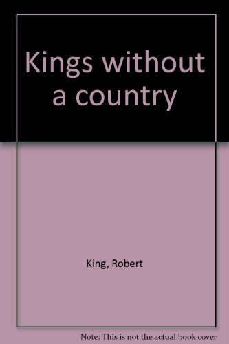 9780919939585: Kings without a country