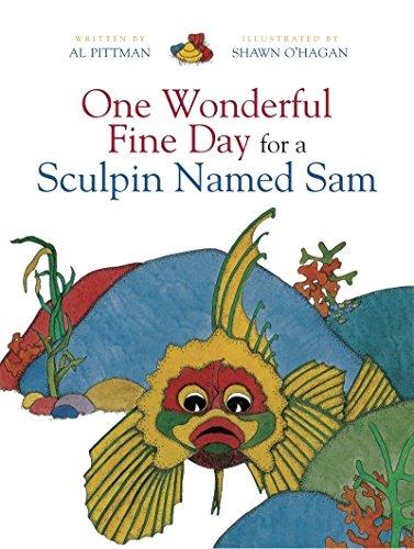 One Wonderful Fine Day for a Sculpin: Al Pittman