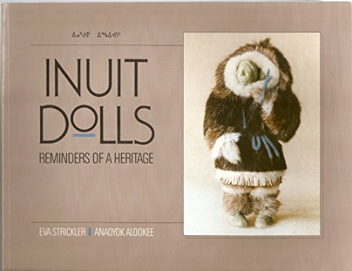 9780919952386: Inuit Dolls: Reminders of a Heritage