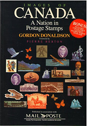 9780919959576: Images of Canada: A Nation in Postage Stamps