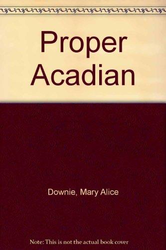 9780919964297: Proper Acadian, A