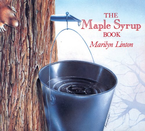 The Maple Syrup Book: Linton, Marilyn