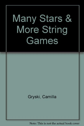 9780919964662: Many Stars & More String Games