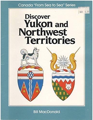 Discover Yukon and Northwest Territories: Bill MacDonald