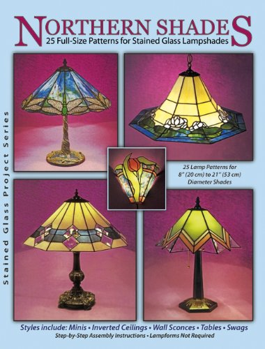 9780919985179: Northern Shades - 25 Full-Size Patterns for Stained Glass Lampshades