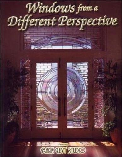 9780919985346: Windows from a Different Perspective - Stained Glass (Wardell Publications Studio Designer)