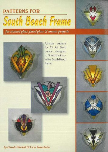 9780919985537: Patterns for South Beach Frame - 13 Stained Glass Light Designs