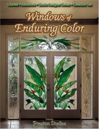 Windows of Enduring Color - Stained Glass (Studio Designer Series): John C. Emery & Jerry D. ...