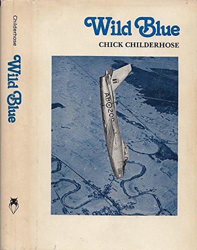 9780919994027: Wild Blue