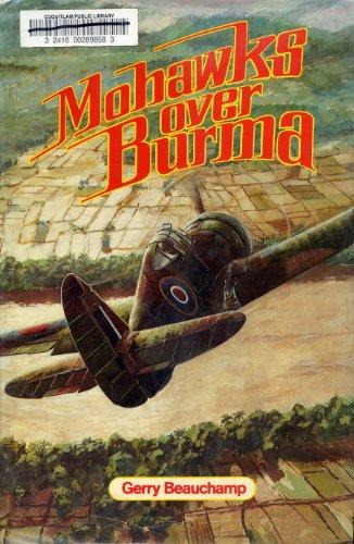 9780920002186: Mohawks over Burma