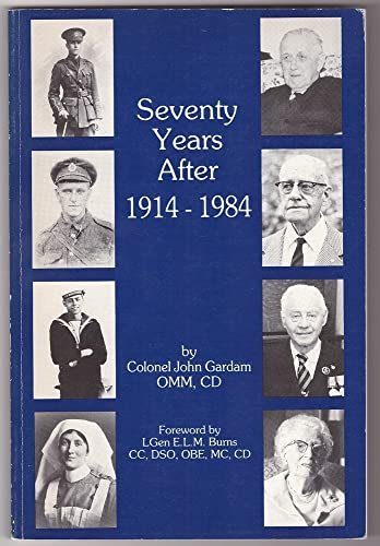 Seventy Years After 1914-1984: Colonel John Gardam