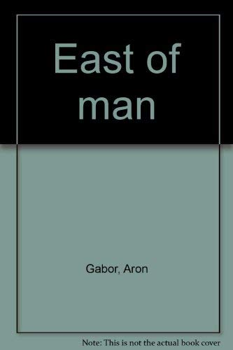9780920004012: East of man