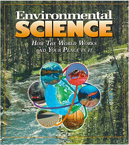 Environmental Science : How The World Works And Your Place In It: U
