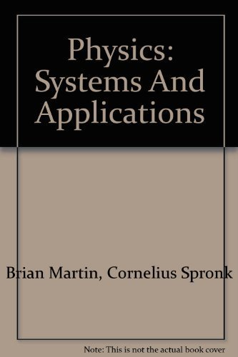 9780920008805: Physics: Systems And Applications