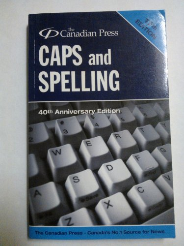 9780920009345: Canadian Press Caps and Spelling