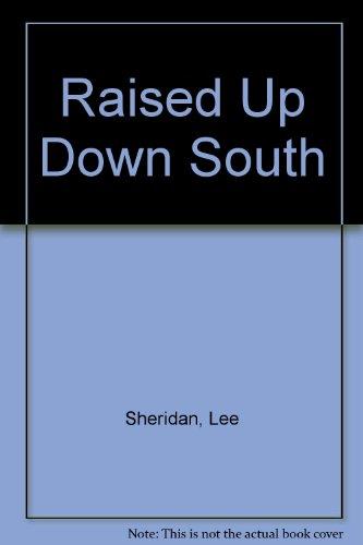 Raised Up Down South: Lee Sheridan