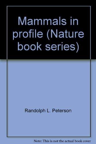 9780920016015: Mammals in profile (Nature book series)