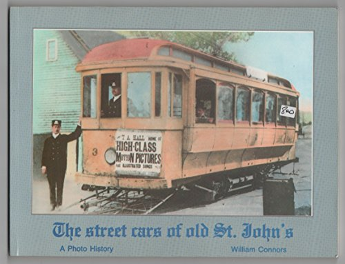 Street Cars of Old St. John's: Connors, William