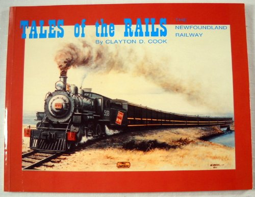 9780920021804: Tales of the Rails : The Newfoundland Railway
