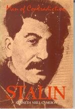 9780920053959: Stalin: Man of Contradiction