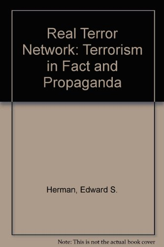 9780920057247: Real Terror Network: Terrorism in Fact and Propaganda