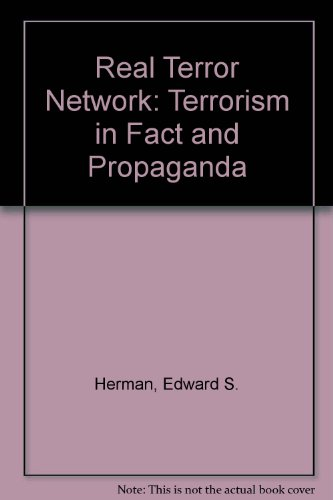 9780920057254: Real Terror Network: Terrorism in Fact and Propaganda