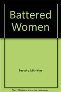 9780920057476: Battered Women