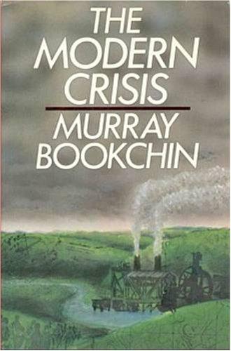 9780920057629: The Modern Crisis