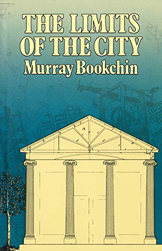 9780920057643: The Limits of the City