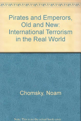 9780920057926: Pirates and Emperors, Old and New: International Terrorism in the Real World