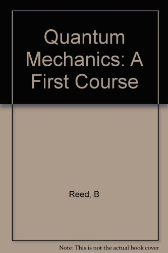 9780920063330: Quantum Mechanics: A First Course