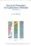 PHYSICAL PRINCIPLES OF EXPLORATION METHODS: Beck, A.E.