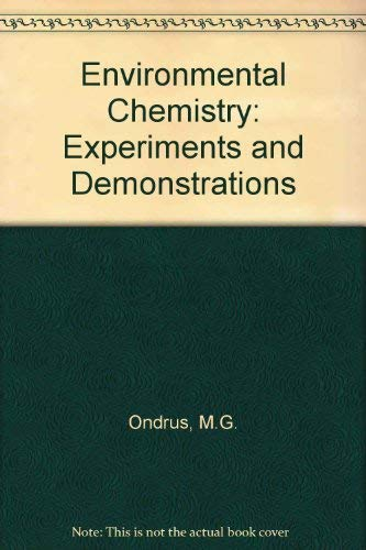 9780920063699: Environmental Chemistry: Experiments and Demonstrations